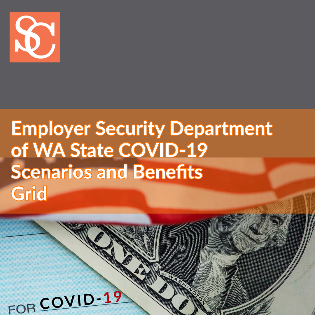 Employer Security Department of WA State COVID-10 Scenarios and Benefits Grid