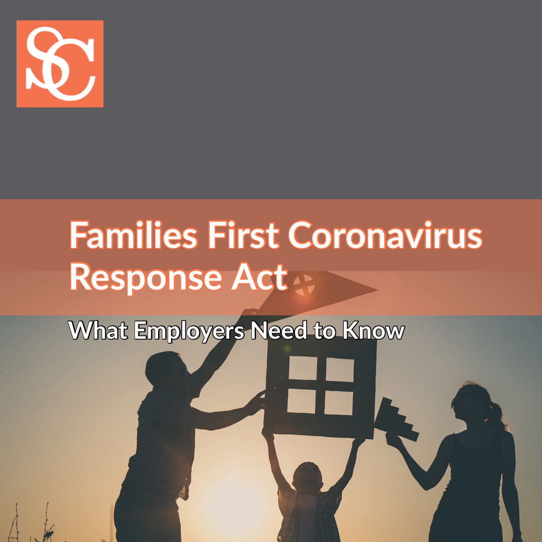 Families First Coronavirus Response Act : What Employers Need to Know