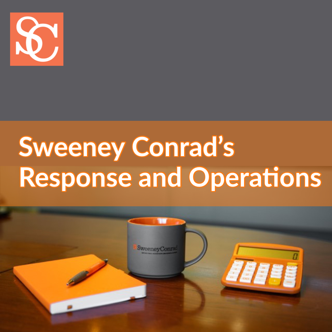 Sweeney Cornad's Response to the COVID-19 Epidemic and Operations within the Firm