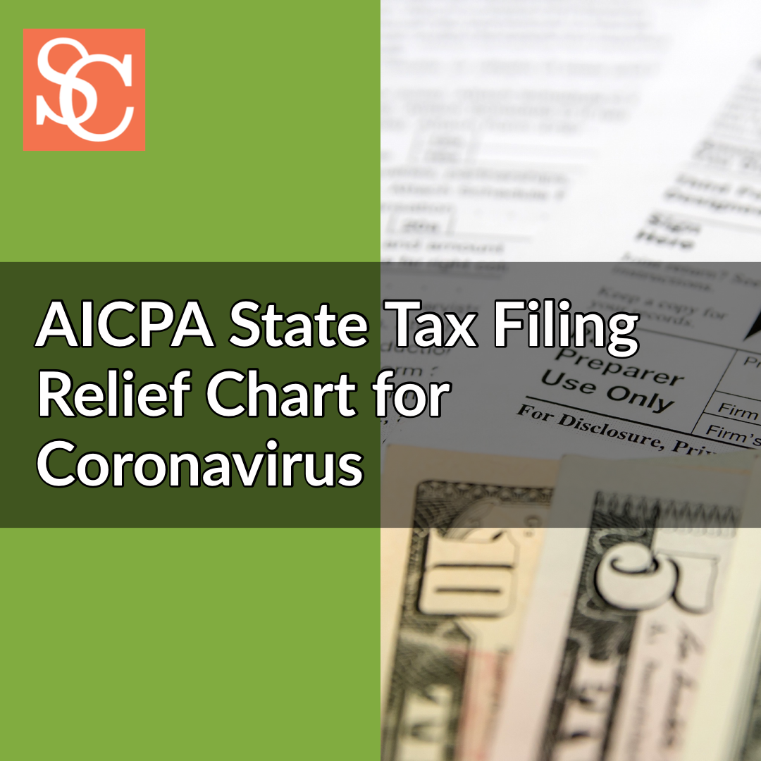 AICPA State Tax Filing Relief Chart for COVID-19 (coronavirus)
