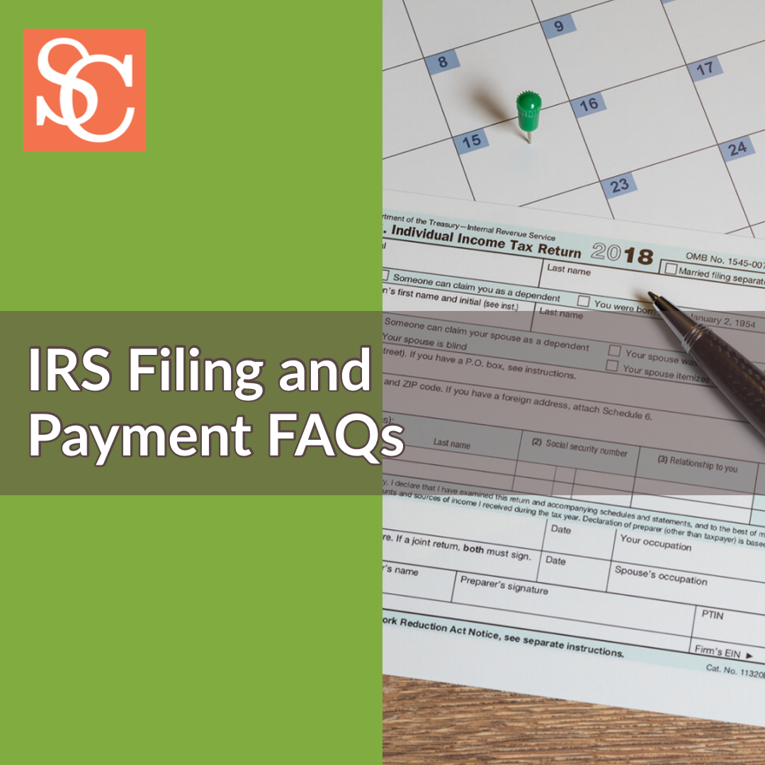 IRS Filing and Payment FAQs