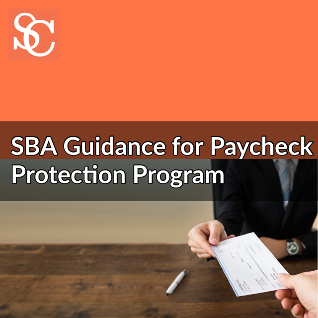 SBA Guidance for Paycheck Protection Program in respose to COVID-19 (coronavirus)