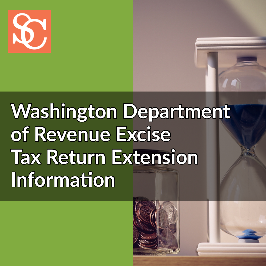 WA DOR Department of Revenue Excise Tax Return Extension Information