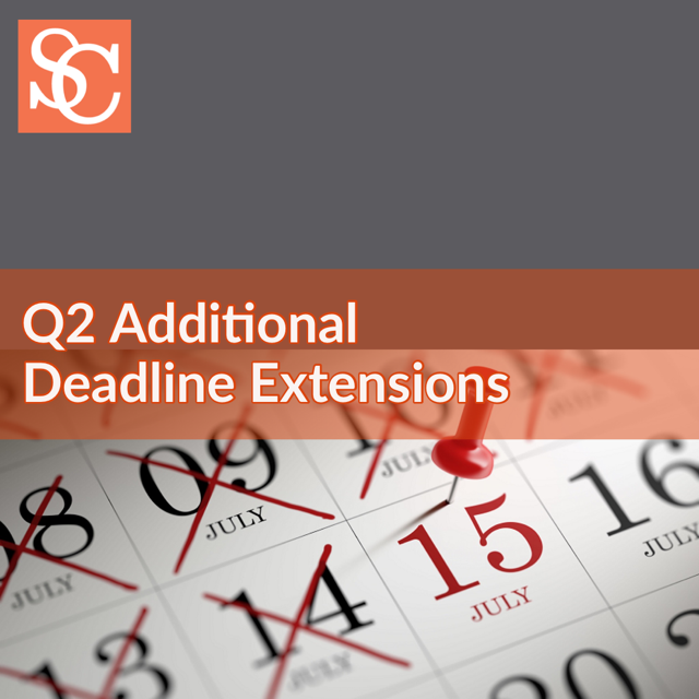 Q2 Additional Tax Filing  Deadline Extensions in response to COVID-19